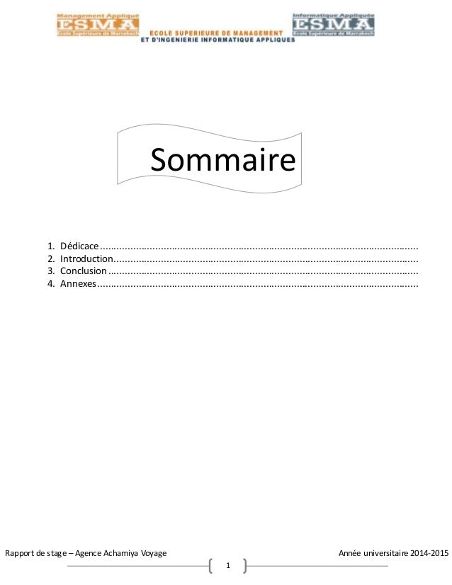 Rapport de stage – Agence Achamiya Voyage Année universitaire 2014-2015 1 Sommaire 1. Dédicace...............................