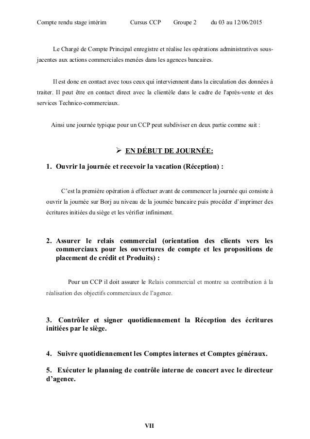 Compte rendu stage intérim Cursus CCP Groupe 2 du 03 au 12/06/2015 Le Chargé de Compte Principal enregistre et réalise les...