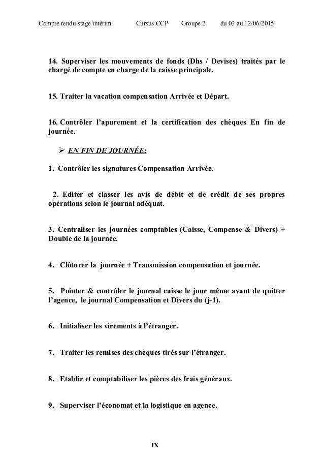 Compte rendu stage intérim Cursus CCP Groupe 2 du 03 au 12/06/2015 14. Superviser les mouvements de fonds (Dhs / Devises) ...