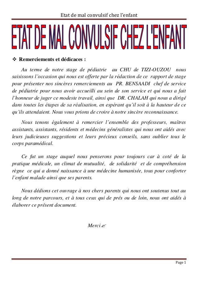 Etat de mal convulsif chez l'enfant Remerciements et dédicaces :     Au terme de notre stage de pédiatrie au CHU de TIZI-...