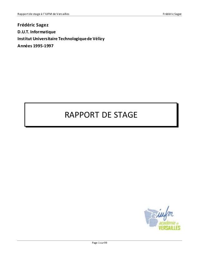 Rapport de stage à l'IUFM de Versailles Frédéric Sagez  Frédéric Sagez  D.U.T. Informatique  Institut Universitaire Techno...