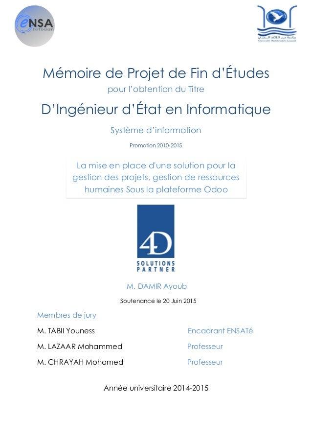 Mémoire de Projet de Fin d'Études pour l'obtention du Titre D'Ingénieur d'État en Informatique Système d'information Promo...