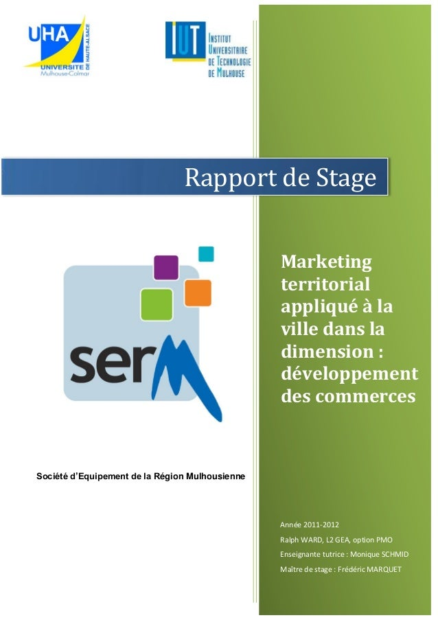 Marketing territorial appliqué à la ville dans la dimension : développement des commerces Année 2011-2012 Ralph WARD, L2 G...