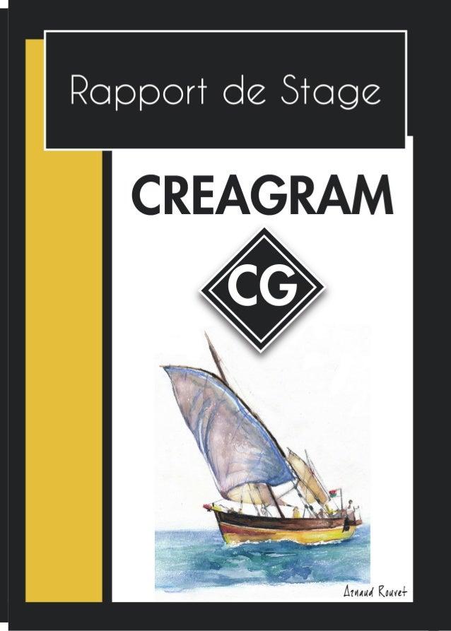 INTRODUCTION J'ai effectué mon stage à l'entreprise Créagram, située dans les quartiers hauts de Cham- béry (Savoie). Créa...