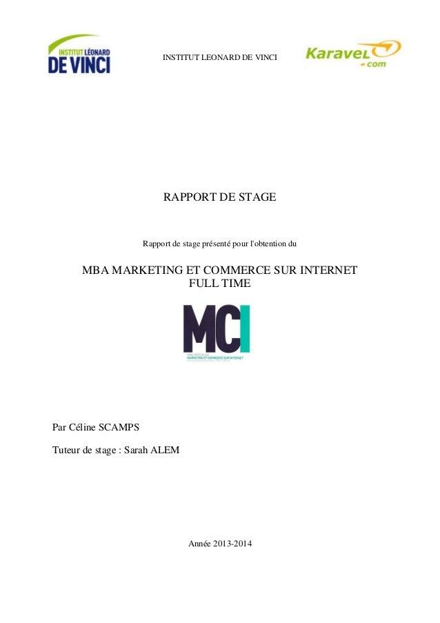 INSTITUT LEONARD DE VINCI RAPPORT DE STAGE Rapport de stage présenté pour l'obtention du MBA MARKETING ET COMMERCE SUR INT...