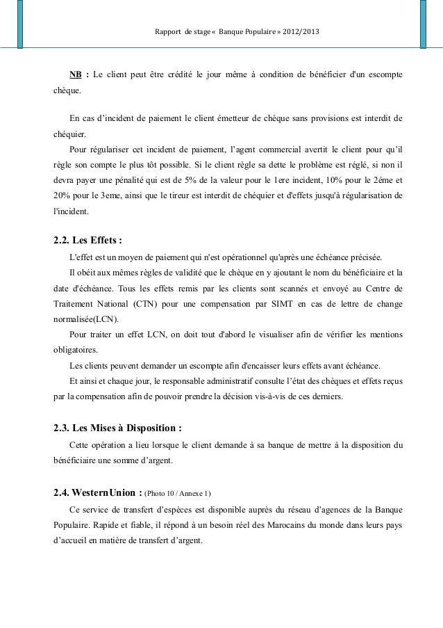 Rapport de stage « Banque Populaire » 2012/2013 NB : Le client peut être crédité le jour même à condition de bénéficier d'...