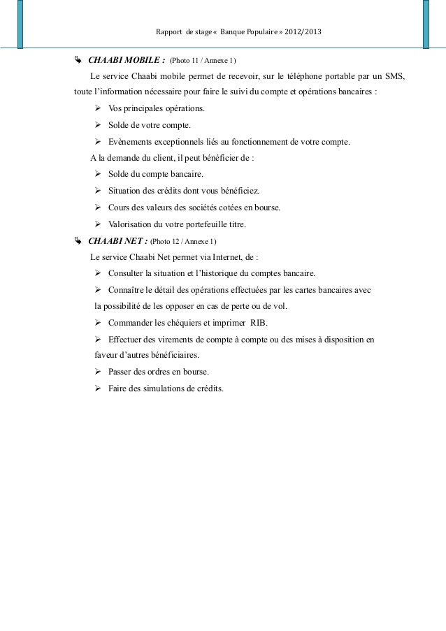 Rapport de stage « Banque Populaire » 2012/2013  CHAABI MOBILE : (Photo 11 / Annexe 1) Le service Chaabi mobile permet de...