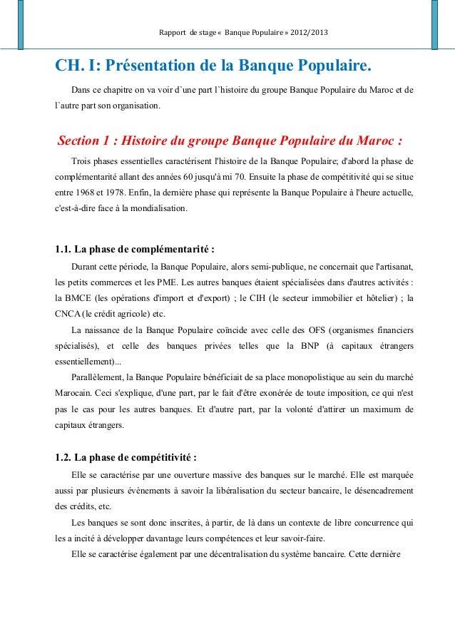 Rapport de stage « Banque Populaire » 2012/2013 CH. I: Présentation de la Banque Populaire. Dans ce chapitre on va voir d`...