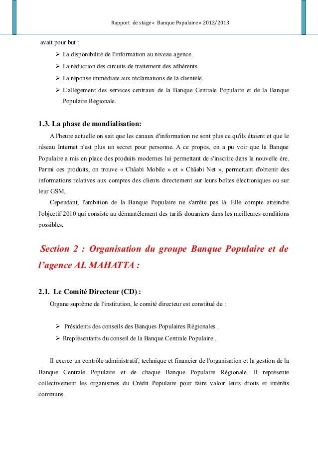 Rapport de stage « Banque Populaire » 2012/2013 avait pour but :  La disponibilité de l'information au niveau agence.  L...