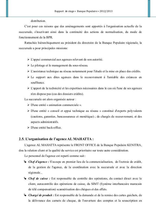Rapport de stage « Banque Populaire » 2012/2013 distribution. C'est pour ces raisons que des aménagements sont apportés à ...