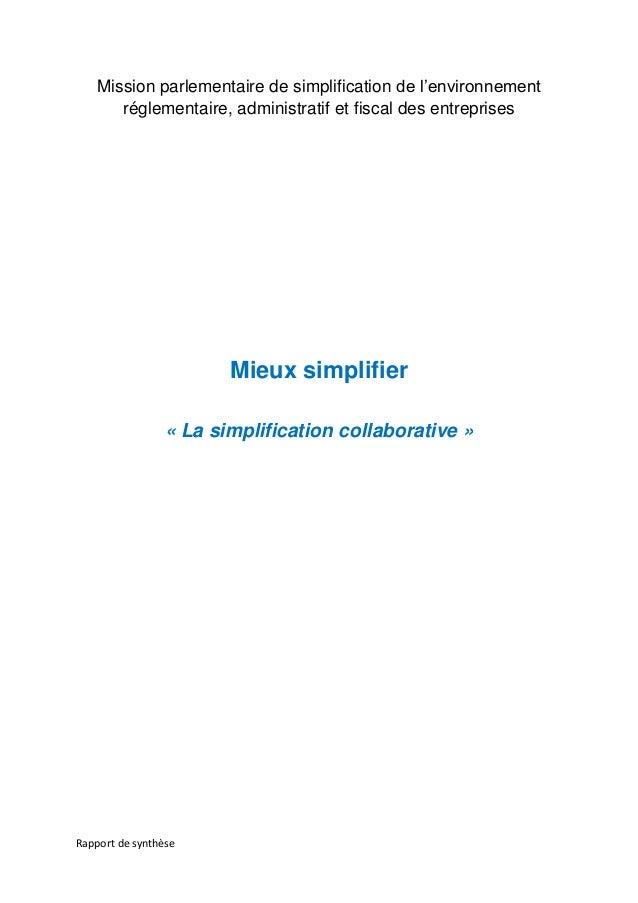 Rapport de synthèse Mission parlementaire de simplification de l'environnement réglementaire, administratif et fiscal des ...