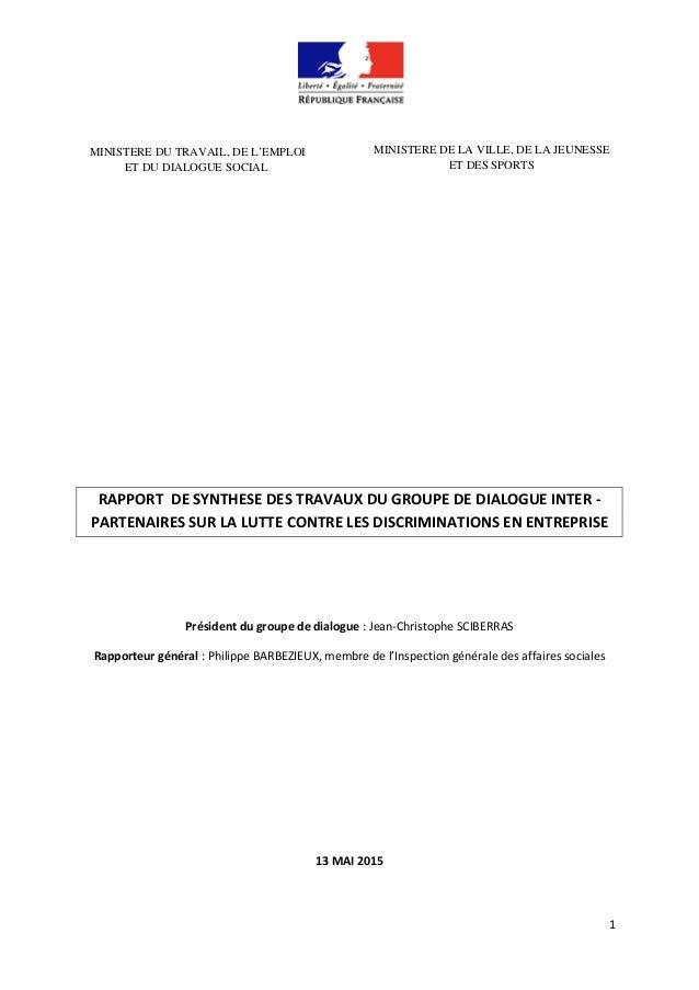 1 MINISTERE DU TRAVAIL, DE L'EMPLOI ET DU DIALOGUE SOCIAL MINISTERE DE LA VILLE, DE LA JEUNESSE ET DES SPORTS RAPPORT DE S...