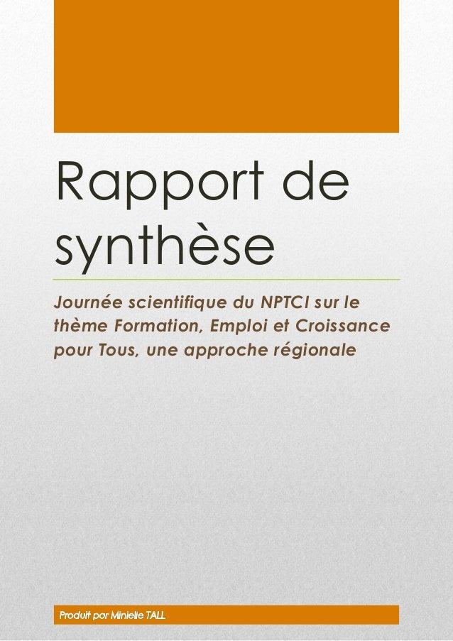 Rapport de synthèse Journée scientifique du NPTCI sur le thème Formation, Emploi et Croissance pour Tous, une approche rég...