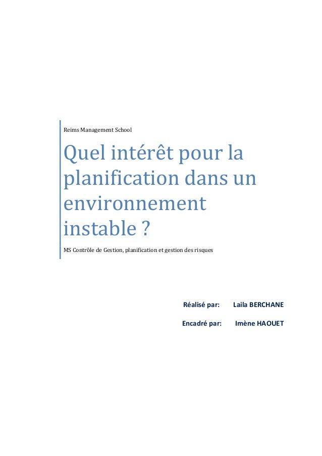 Reims Management School Quel intérêt pour la planification dans un environnement instable ? MS Contrôle de Gestion, planif...