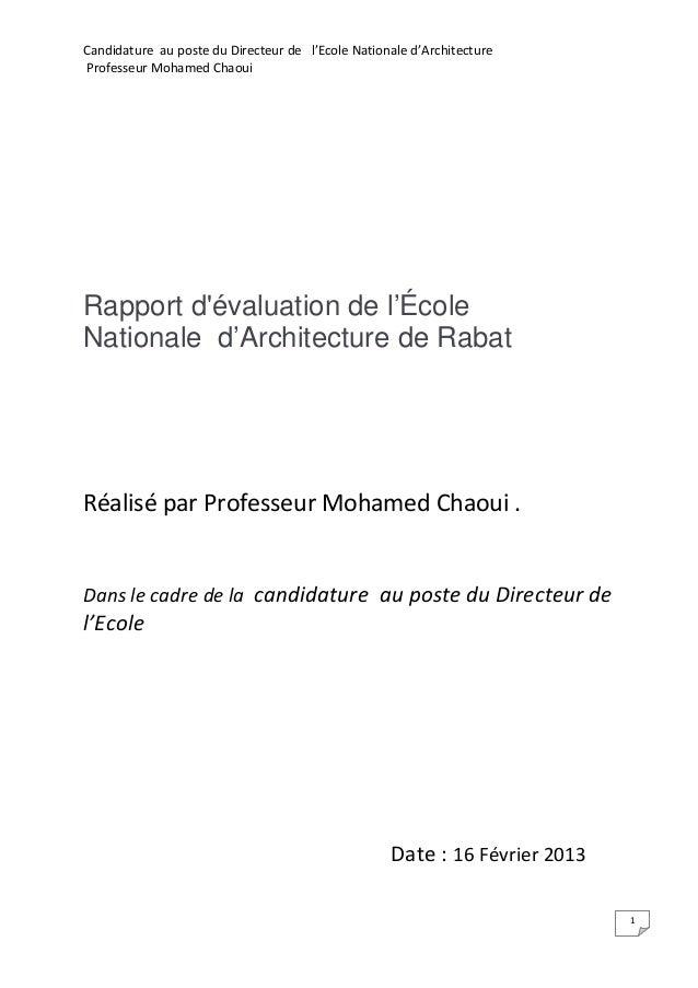 Candidature au poste du Directeur de l'Ecole Nationale d'ArchitectureProfesseur Mohamed ChaouiRapport dévaluation de l'Éco...