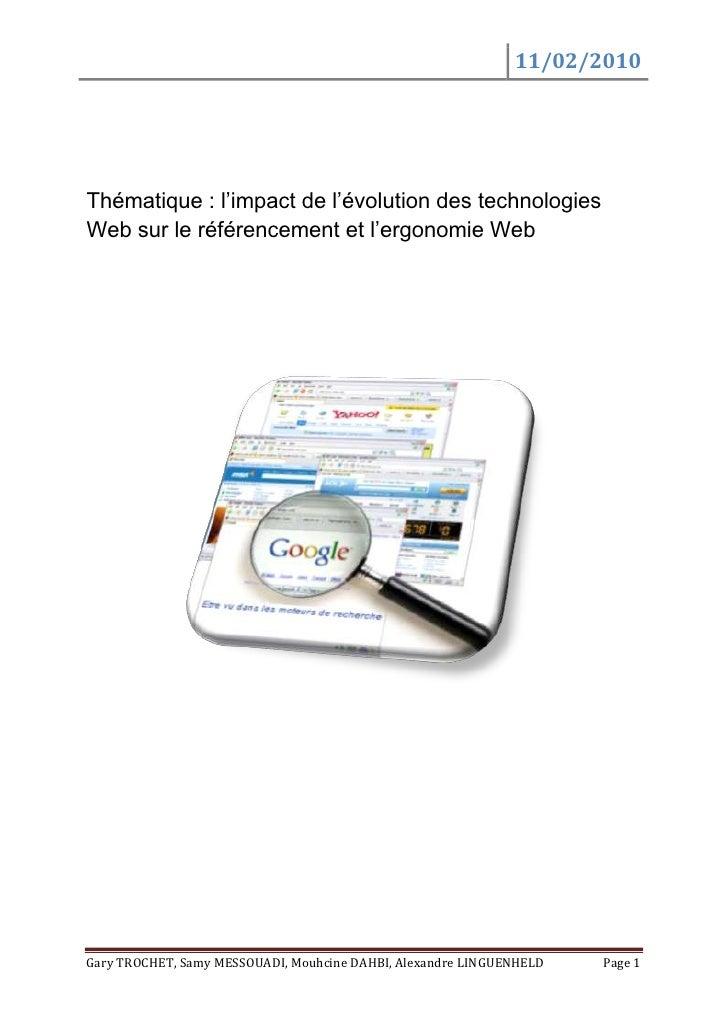 Thématique : l'impact de l'évolution des technologies Web sur le référencement et l'ergonomie Web<br />Introduction <br />...