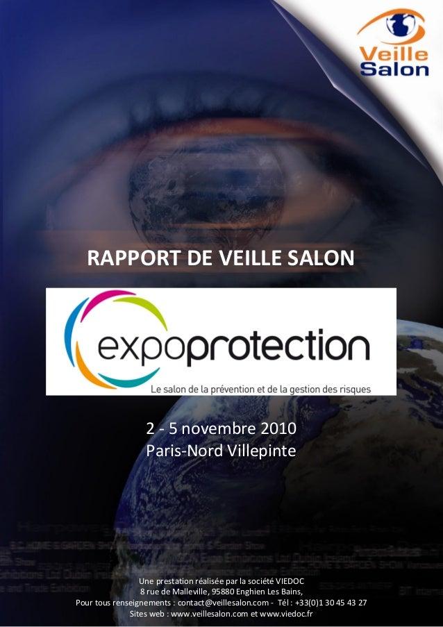 RAPPORT DE VEILLE SALON  2 - 5 novembre 2010 Paris-Nord Villepinte  Pour tous renseignements : contact@veillesalon.com Tél...