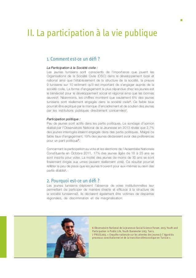 1. Comment est-ce un défi ? La Participation à la Société civile : Les jeunes tunisiens sont conscients de l'importance qu...