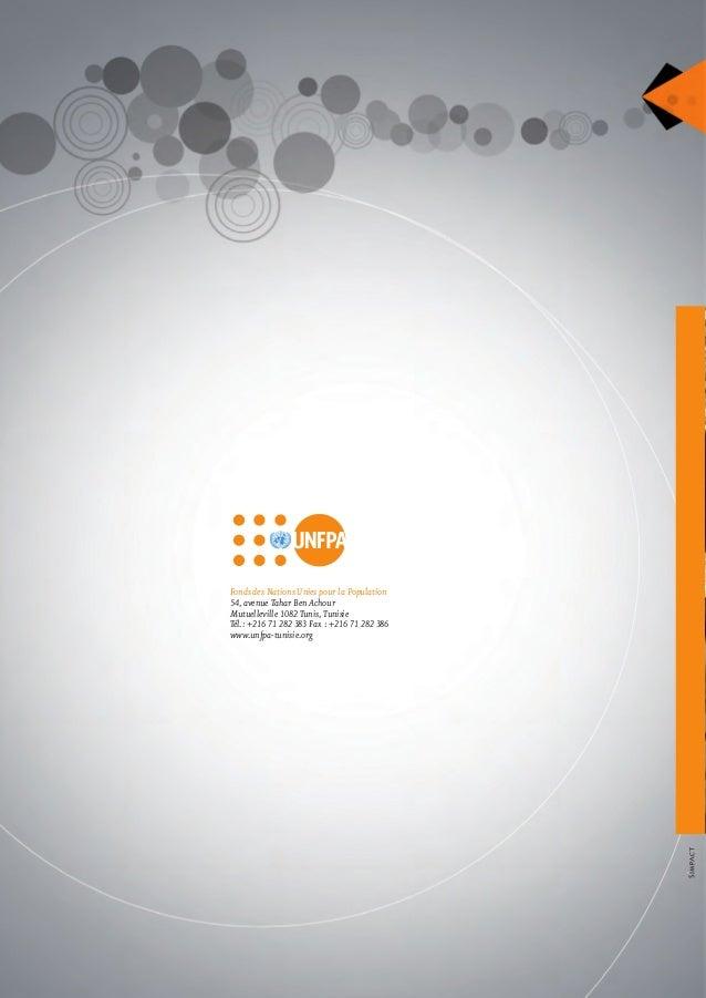 Fonds des Nations Unies pour la Population 54, avenue Tahar Ben Achour Mutuelleville 1082 Tunis, Tunisie Tél.: +216 71 282...
