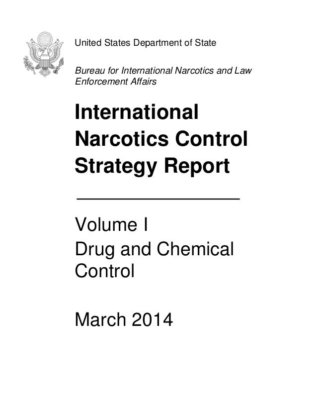 United States Department of State Bureau for International Narcotics and Law Enforcement Affairs International Narcotics C...