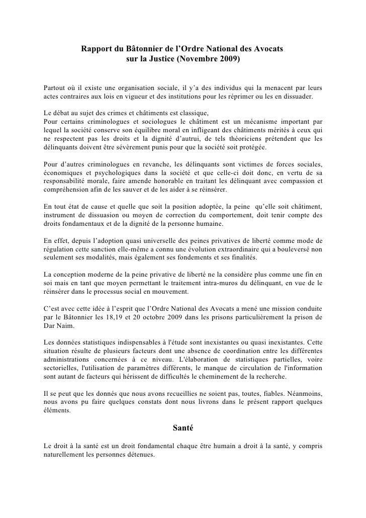 Rapport du Bâtonnier de l'Ordre National des Avocats                        sur la Justice (Novembre 2009)   Partout où il...