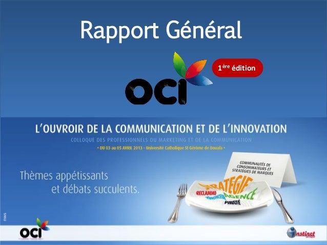 Instinct. 2012 Rapport Général 1ère édition