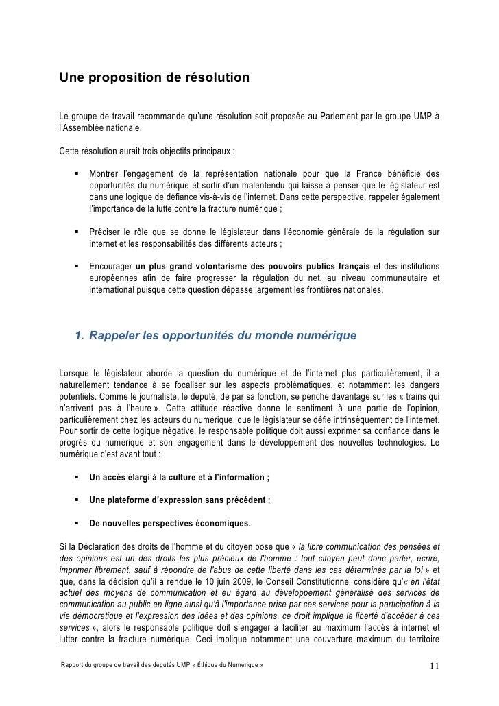 Une proposition de résolution  Le groupe de travail recommande qu'une résolution soit proposée au Parlement par le groupe ...