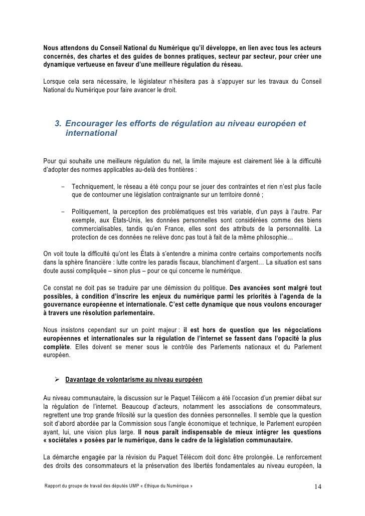 Nous attendons du Conseil National du Numérique qu'il développe, en lien avec tous les acteurs concernés, des chartes et d...