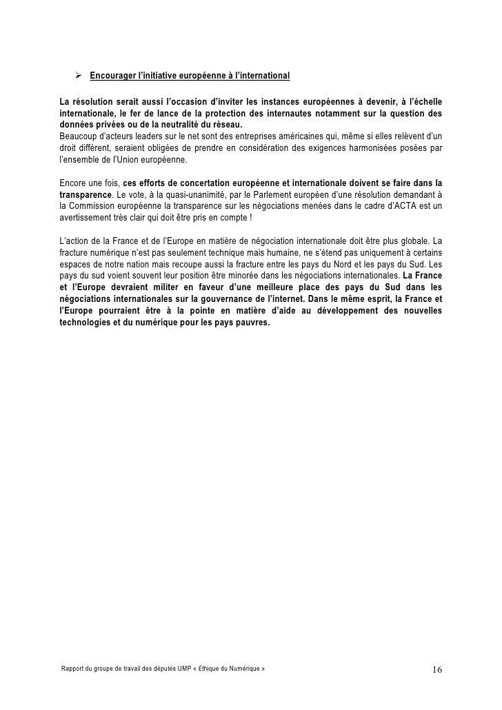  Encourager l'initiative européenne à l'international  La résolution serait aussi l'occasion d'inviter les instances euro...