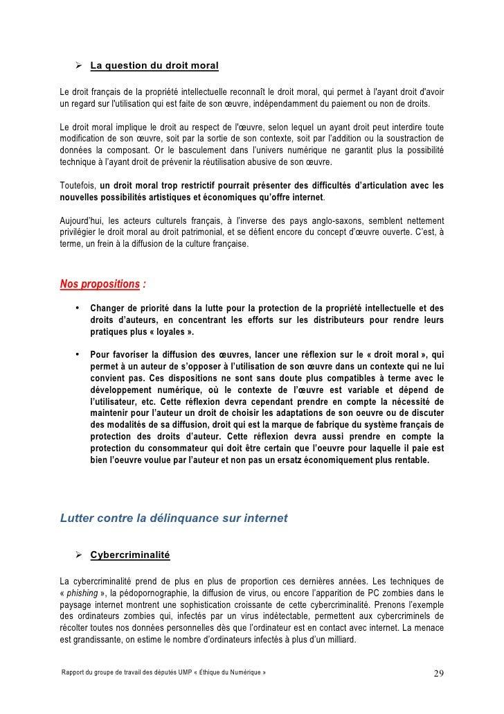  La question du droit moral  Le droit français de la propriété intellectuelle reconnaît le droit moral, qui permet à l'ay...