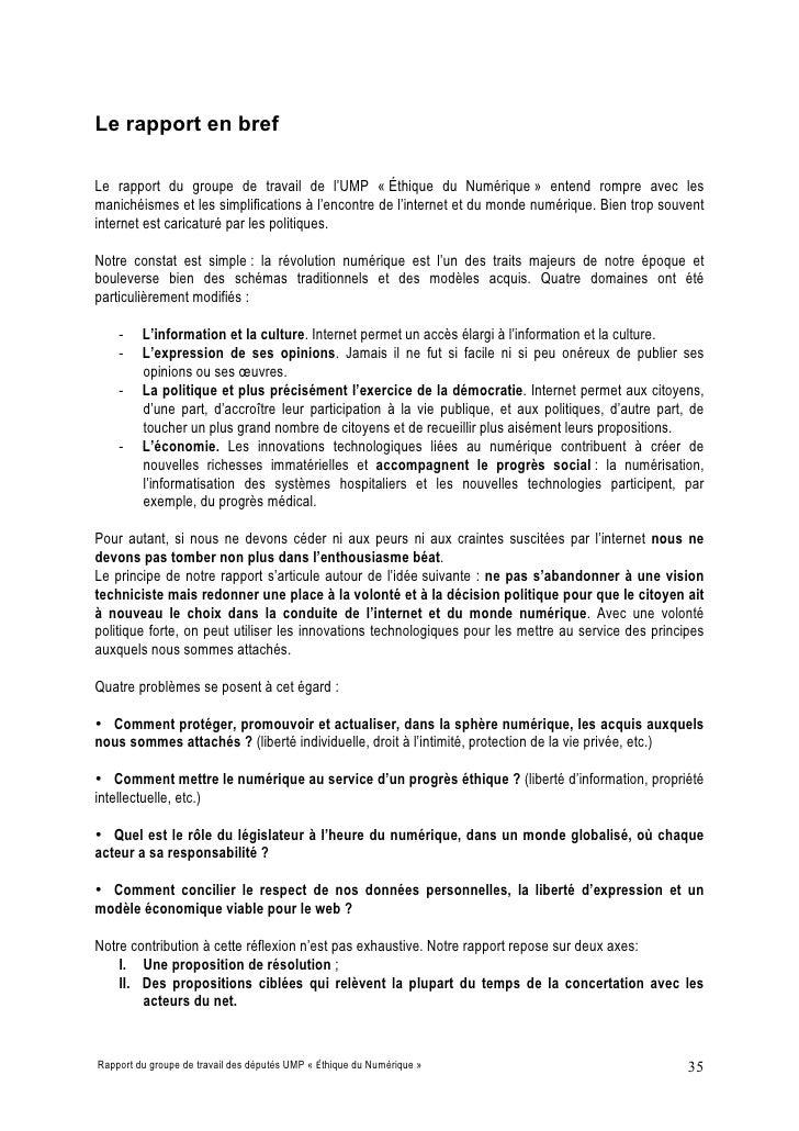 Le rapport en bref  Le rapport du groupe de travail de l'UMP « Éthique du Numérique » entend rompre avec les manichéismes ...