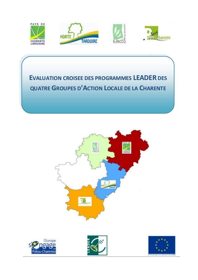 EVALUATION CROISEE DES PROGRAMMES LEADER DES  QUATRE GROUPES D'ACTION LOCALE DE LA CHARENTE