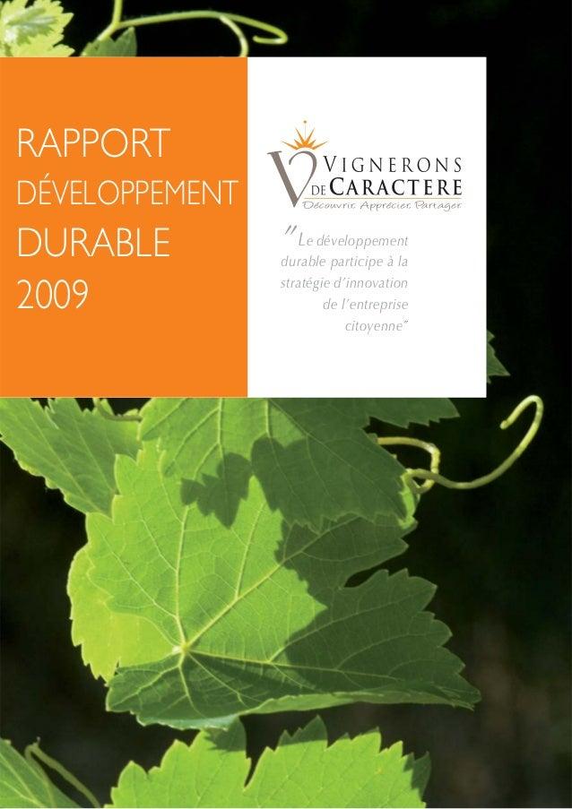 """RAPPORT DÉVELOPPEMENT DURABLE 2009 """"Le développement durable participe à la stratégie d'innovation de l'entreprise citoyen..."""