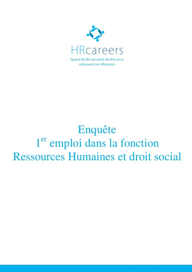 Quand les RH recrutent des RH, ils se retrouvent sur HRcareers Enquête 1er emploi dans la fonction Ressources Humaines et ...