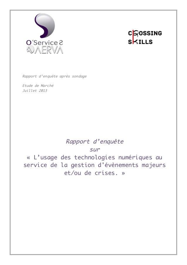 Rapport d'enquête après sondage Etude de Marché Juillet 2013 Rapport d'enquête sur « L'usage des technologies numériques a...
