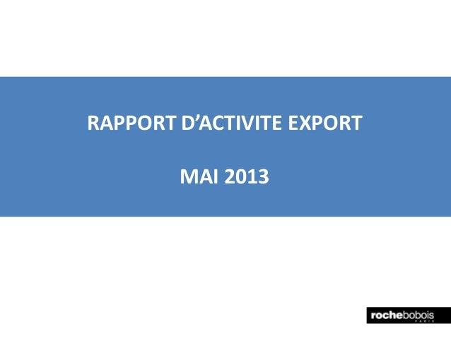 RAPPORT D'ACTIVITE EXPORTMAI 2013