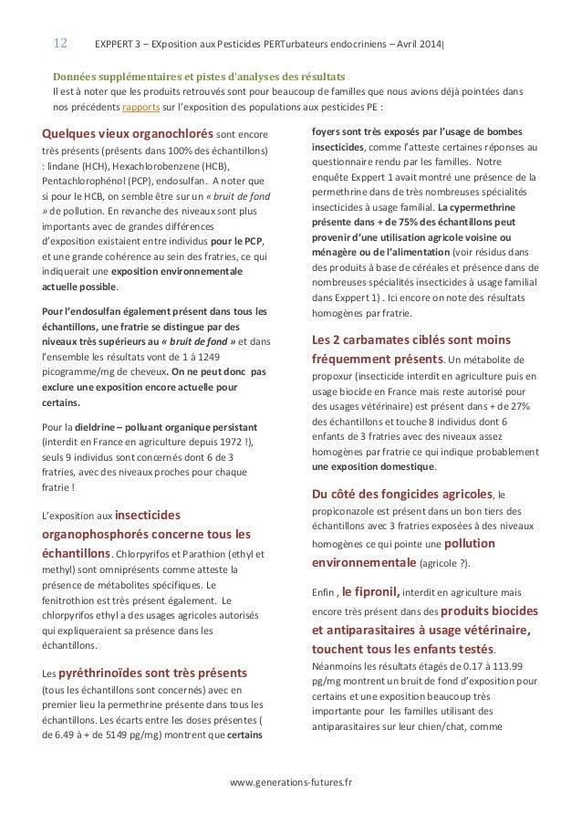 12 EXPPERT 3 – EXposition aux Pesticides PERTurbateurs endocriniens – Avril 2014| www.generations-futures.fr Données suppl...