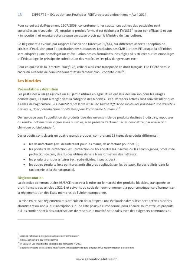 18 EXPPERT 3 – EXposition aux Pesticides PERTurbateurs endocriniens – Avril 2014| www.generations-futures.fr Pour ce qui e...