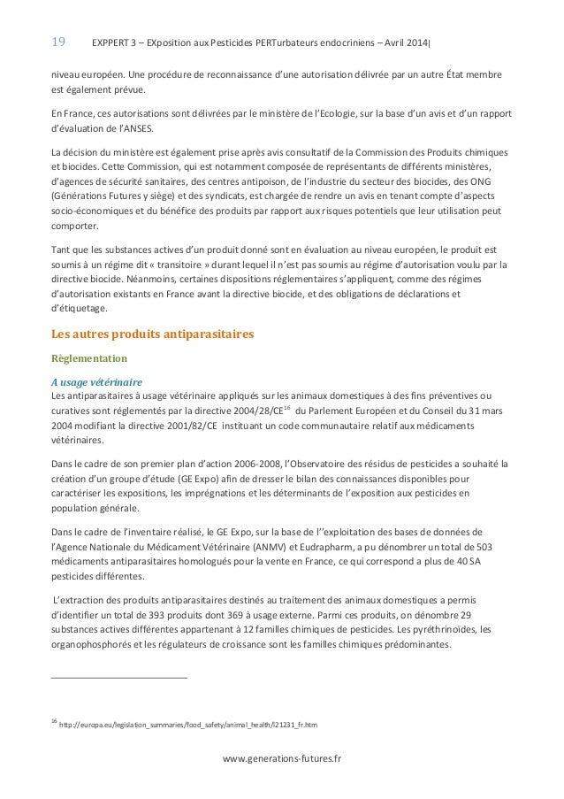 19 EXPPERT 3 – EXposition aux Pesticides PERTurbateurs endocriniens – Avril 2014| www.generations-futures.fr niveau europé...