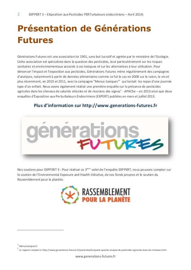 2 EXPPERT 3 – EXposition aux Pesticides PERTurbateurs endocriniens – Avril 2014| www.generations-futures.fr Présentation d...
