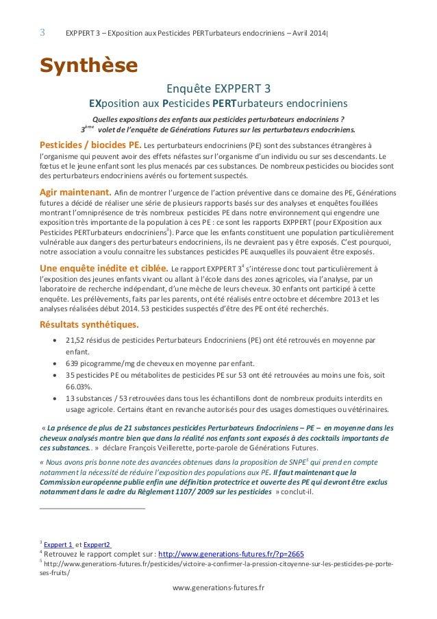 3 EXPPERT 3 – EXposition aux Pesticides PERTurbateurs endocriniens – Avril 2014| www.generations-futures.fr Synthèse Enquê...