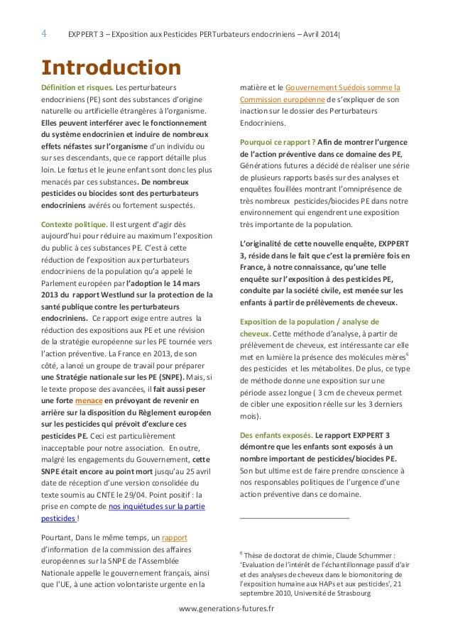 4 EXPPERT 3 – EXposition aux Pesticides PERTurbateurs endocriniens – Avril 2014| www.generations-futures.fr Introduction D...