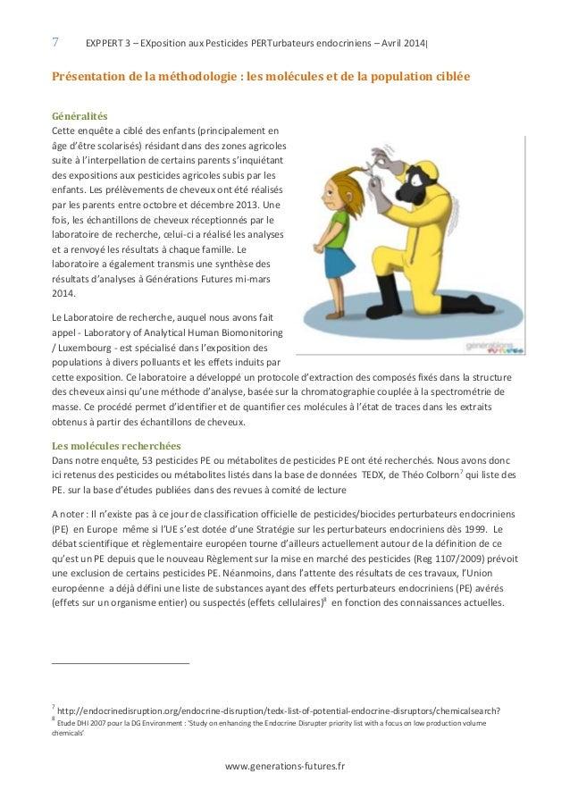 7 EXPPERT 3 – EXposition aux Pesticides PERTurbateurs endocriniens – Avril 2014| www.generations-futures.fr Présentation d...