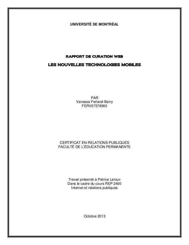 UNIVERSITÉ DE MONTRÉAL  RAPPORT DE CURATION WEB  LES NOUVELLES TECHNOLOGIES MOBILES  PAR Vanessa Ferland-Berry FERV0757890...