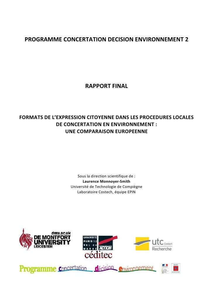 PROGRAMME CONCERTATION DECISION ENVIRONNEMENT 2                        RAPPORT FINALFORMATS DE L'EXPRESSION CITOYENNE DANS...