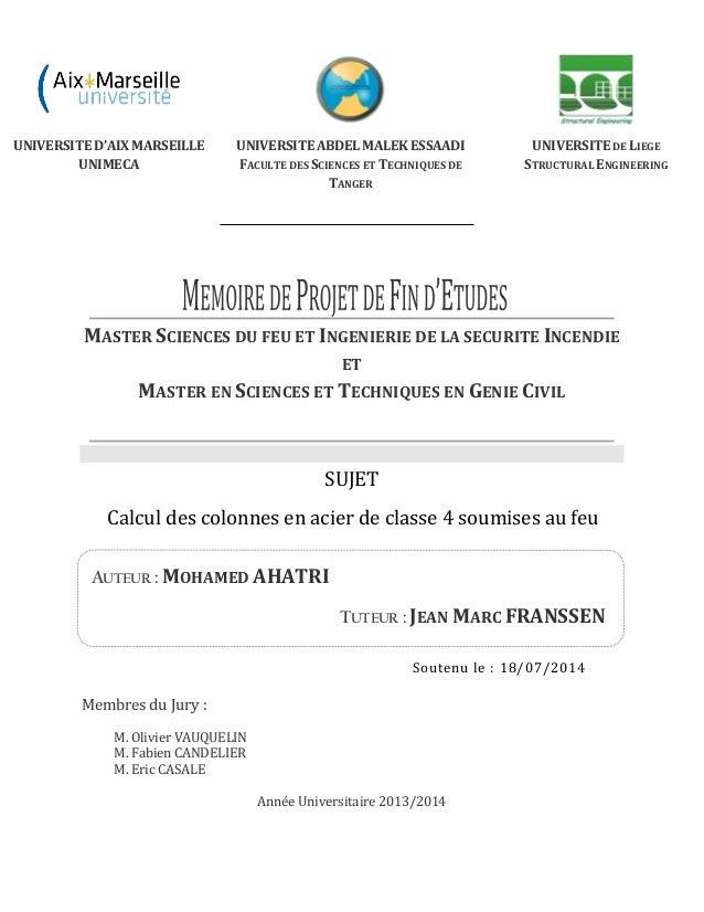 AUTEUR : MOHAMED AHATRI TUTEUR : JEAN MARC FRANSSEN MASTER SCIENCES DU FEU ET INGENIERIE DE LA SECURITE INCENDIE ET MASTER...