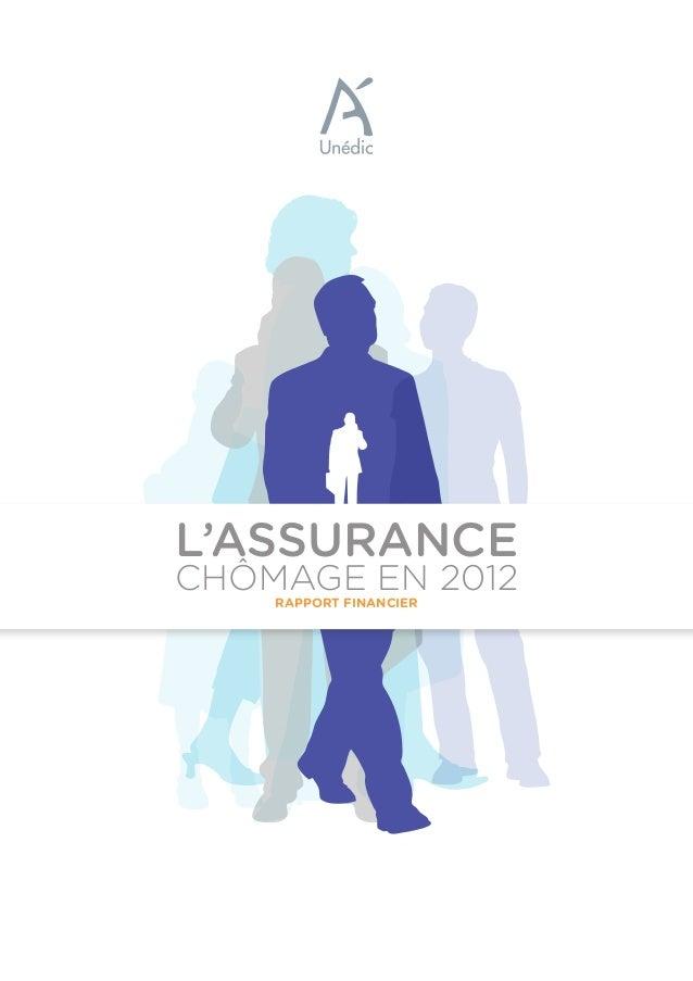 RAPPORT FINANCIER CHÔMAGE EN 2012 L'ASSURANCE