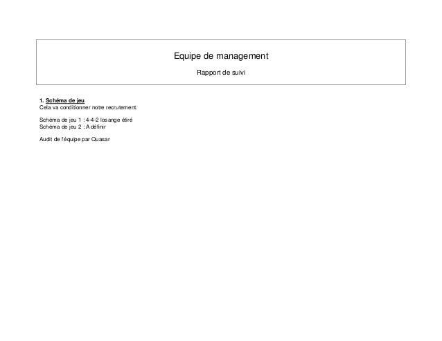 Equipe de management                                              Rapport de suivi1. Schéma de jeuCela va conditionner not...