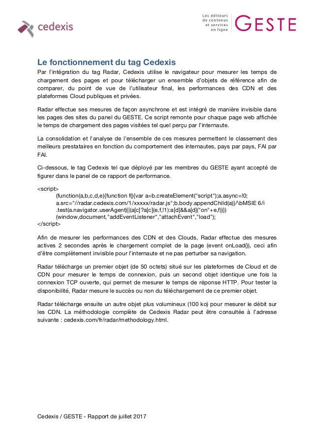 Cedexis / GESTE - Rapport de juillet 2017 Le fonctionnement du tag Cedexis Par l'intégration du tag Radar, Cedexis utilise...