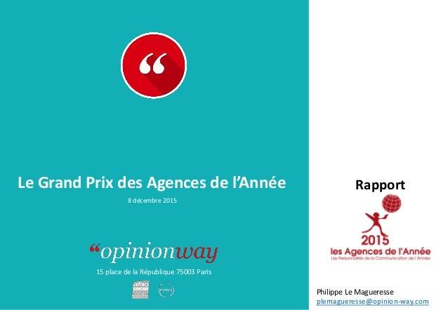 15 place de la République 75003 Paris RapportLe Grand Prix des Agences de l'Année 8 décembre 2015 Philippe Le Magueresse p...
